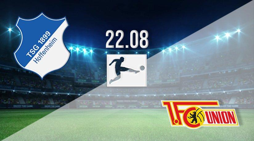 Hoffenheim vs Union Berlin Prediction: Bundesliga Match on 22.08.2021