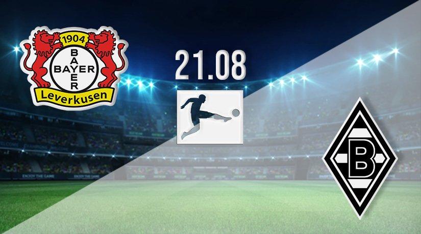 Leverkusen v Monchengladbach Prediction: Bundesliga Match on 21.08.2021