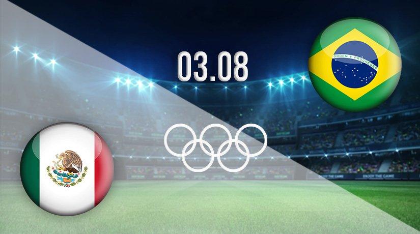 Mexico v Brazil Prediction: Tokyo 2020 Match on 03.08.2021