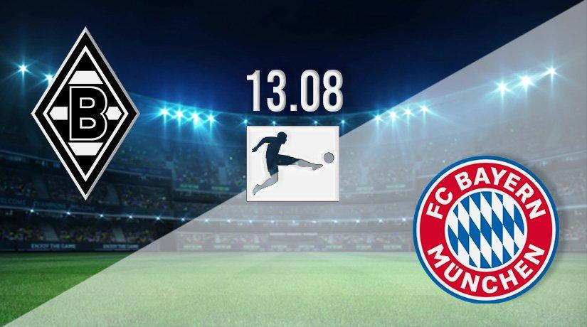Monchengladbach v Bayern Munich Prediction: Bundesliga Match on 13.08.2021