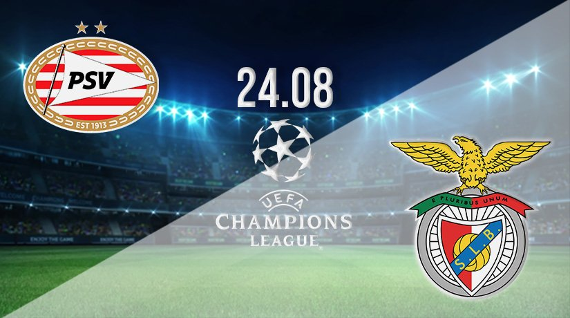 PSV vs Benfica Prediction: Champions League Play-Off on 24.08.2021