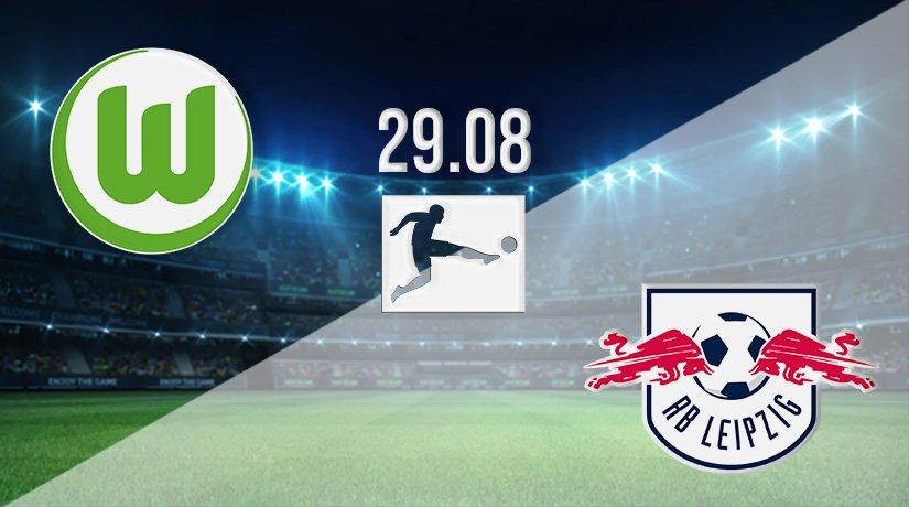 Wolfsburg vs RB Leipzig Prediction: Bundesliga Match on 29.08.2021