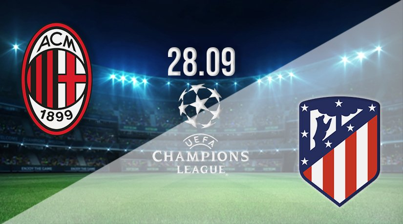 AC Milan v Atletico Madrid Prediction: Champions League Match on 28.09.2021