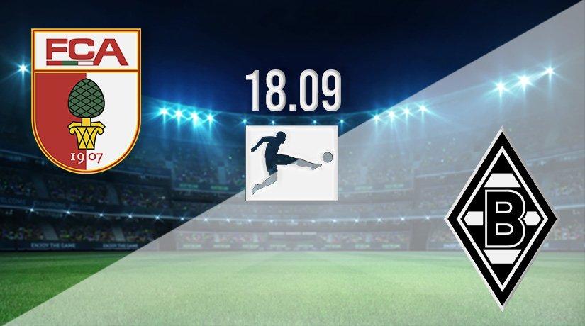Augsburg vs Borussia Monchengladbach Prediction: Bundesliga Match on 18.09.2021