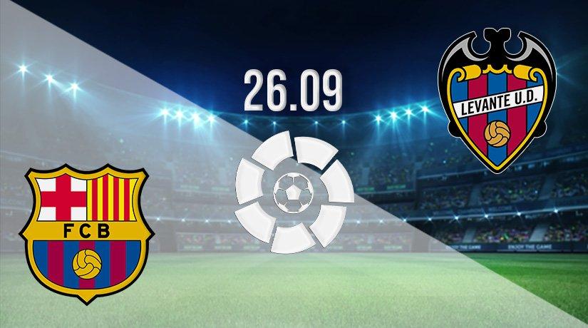 Barcelona vs Levante Prediction: La Liga Match on 26.09.2021