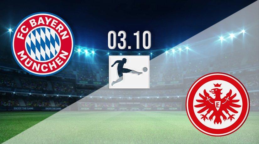 Bayern Munich v Eintracht Frankfurt Prediction: Bundesliga Match on 03.10.2021