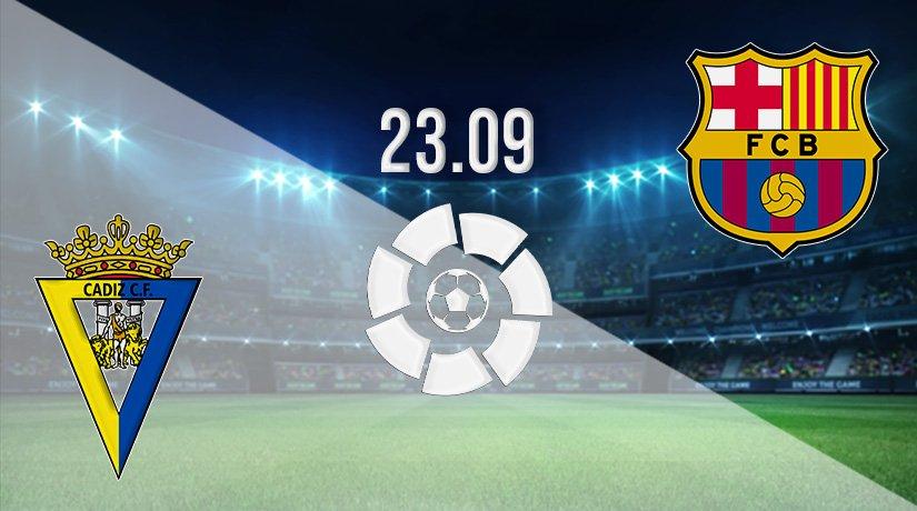 Cadiz vs Barcelona Prediction: La Liga Match on 23.09.2021
