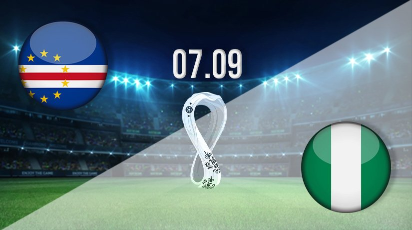 Cape Verde vs Nigeria Prediction: World Cup Qualifying Match on 07.09.2021