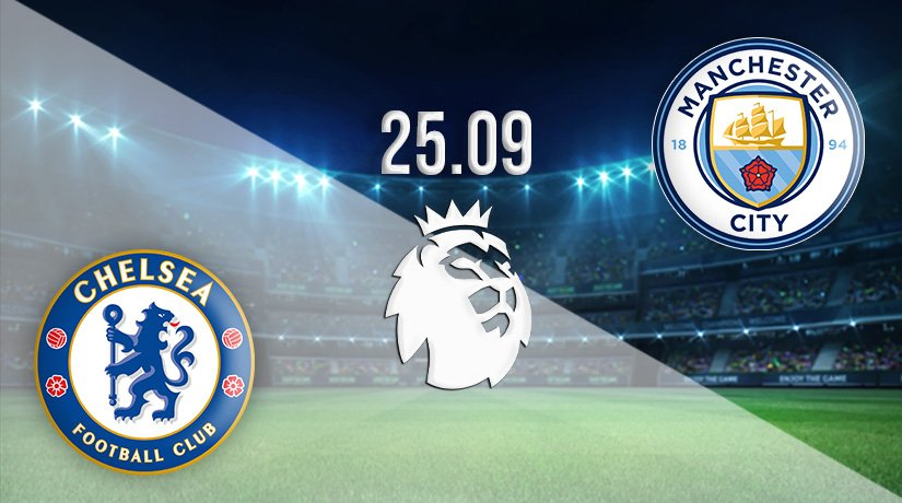 Chelsea v Man City Prediction: Premier League Match on 25.09.2021