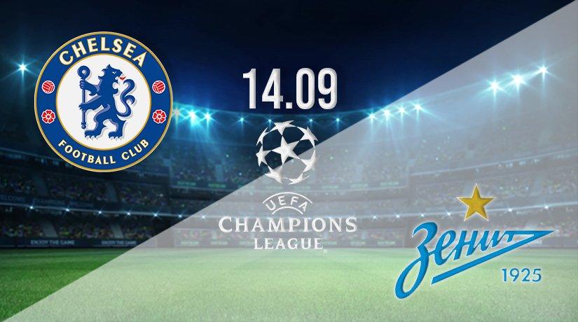 Chelsea vs Zenit St Petersburg Prediction: Champions League on 14.09.2021