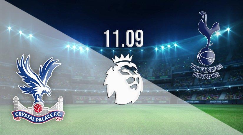 Crystal Palace vs Tottenham Hotspur Prediction: Premier League Match on 11.09.2021