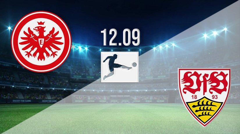 Eintracht Frankfurt vs Stuttgart Prediction: Bundesliga Match on 12.09.2021