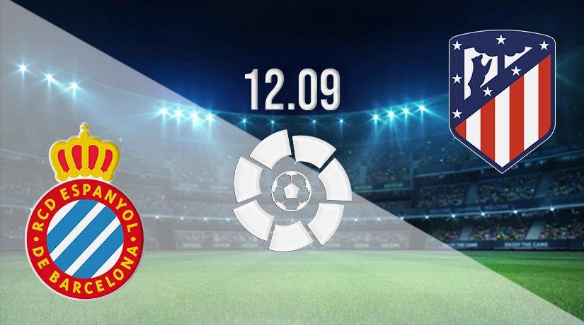 Espanyol vs Atletico Madrid Prediction: La Liga Match on 12.09.2021