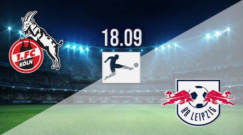 FC Köln vs RB Leipzig Prediction: Bundesliga Match on 18.09.2021