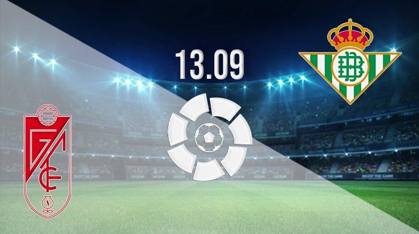 Granada vs Real Betis Prediction: La Liga Match on 13.09.2021
