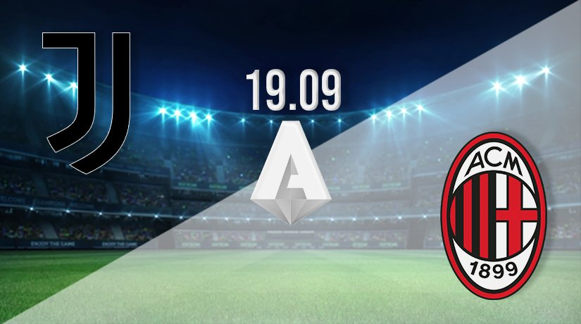 Juventus v AC Milan Prediction: Serie A Match on 19.09.2021