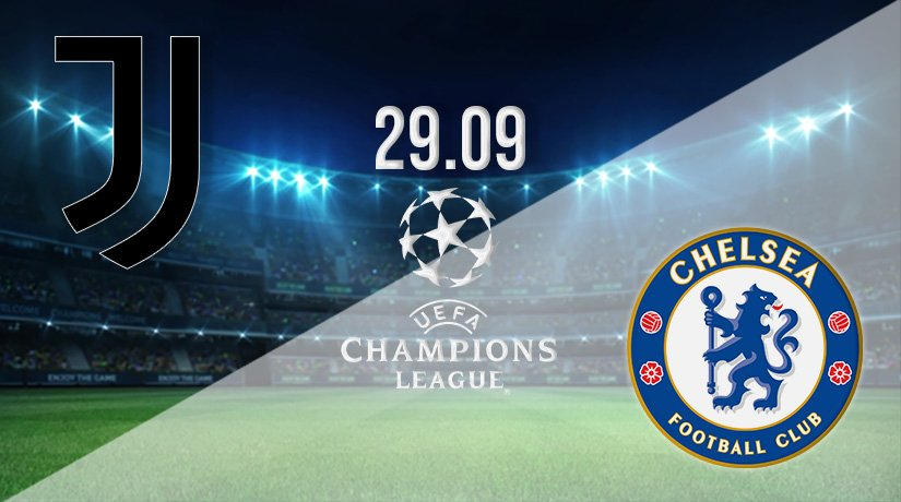 Juventus v Chelsea Prediction: Champions League Match on 29.09.2021