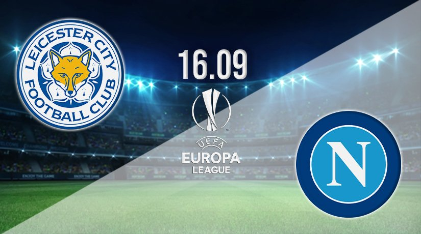 Leicester City vs Napoli Prediction: Europa League Match on 16.09.2021