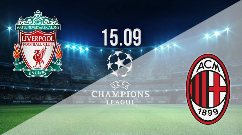 Liverpool v AC Milan Prediction: Champions League Match on 15.09.2021