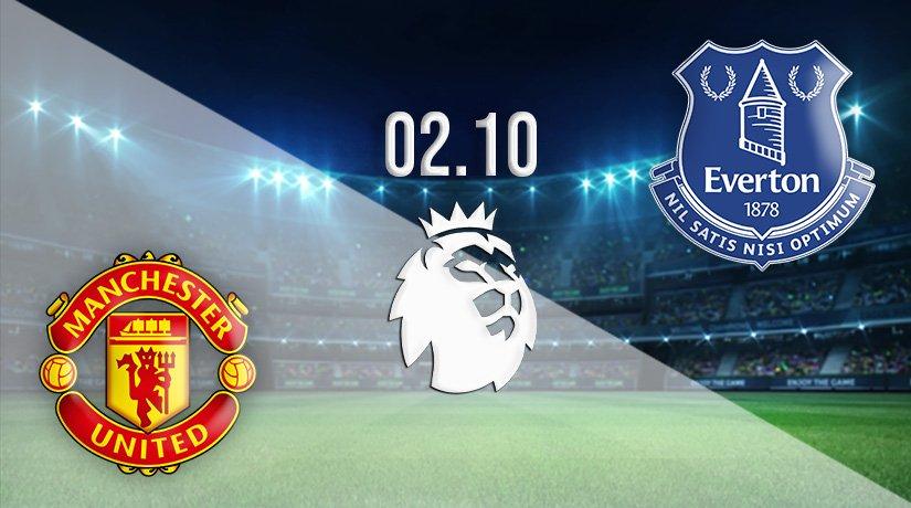 Manchester United vs Everton Prediction: Premier League Match on 02.10.2021