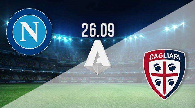 Napoli vs Cagliari Prediction: Serie A Match on 26.09.2021