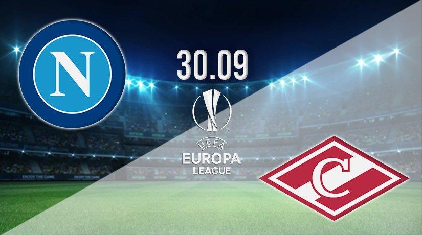 Napoli vs Spartak Moscow Prediction: Europa League Match on 30.09.2021