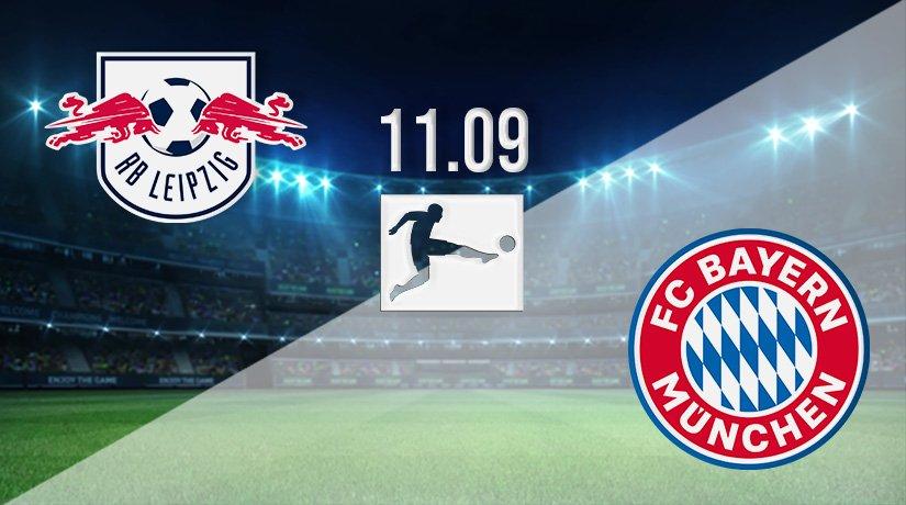 RB Leipzig v Bayern Munich Prediction: Bundesliga Match on 11.09.2021