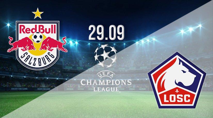 RB Salzburg vs Lille Prediction: Champions League Match on 29.09.2021