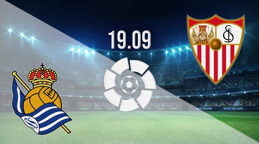 Real Sociedad vs Sevilla Prediction: La Liga Match on 19.09.2021