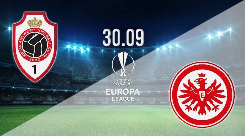 Royal Antwerp vs Eintracht Frankfurt Prediction: Europa League Match on 30.09.2021