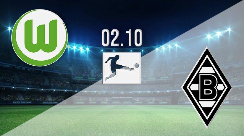 Wolfsburg vs Borussia Monchengladbach Prediction: Bundesliga Match on 02.10.2021