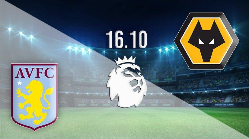 Aston Villa vs Wolves Prediction: Premier League Match on 16.10.2021