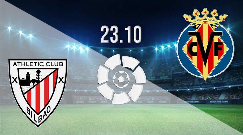 Athletic Bilbao vs Villareal Prediction: La Liga Match on 23.10.2021