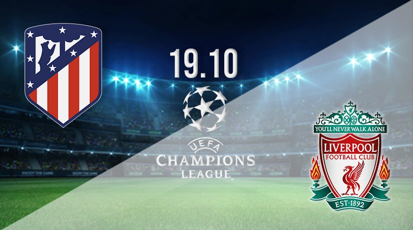 Atletico Madrid v Liverpool Prediction: Champions League Match on 19.10.2021
