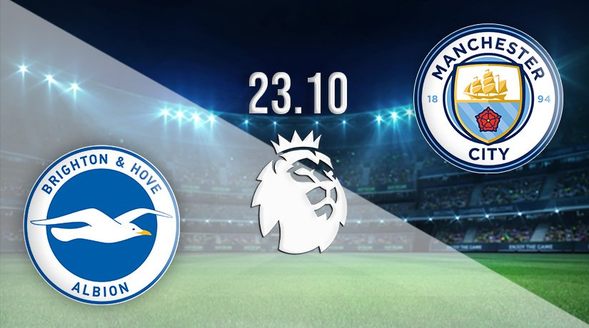 Brighton and Hove Albion vs Manchester City Prediction: Premier League Match on 23.10.2021