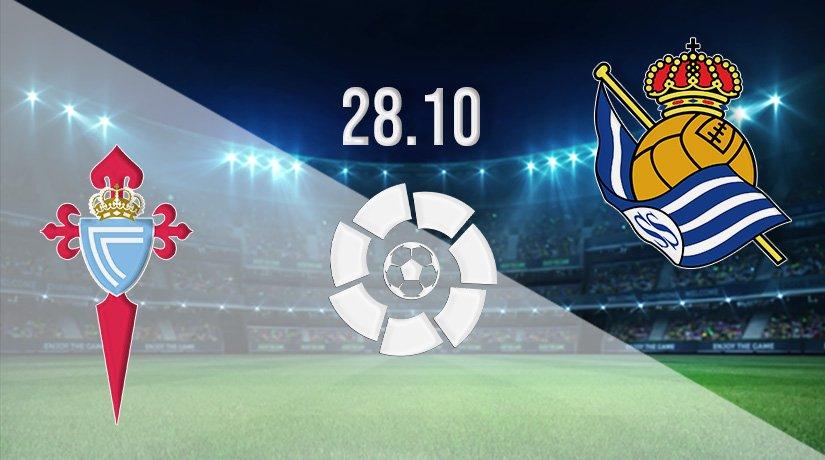 Celta Vigo vs Real Sociedad Prediction: Spanish La Liga Match on 28.10.2021