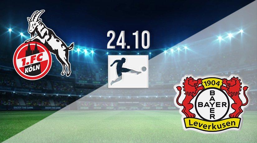 FC Köln vs Bayer Leverkusen Prediction: German Bundesliga Match on 24.10.2021