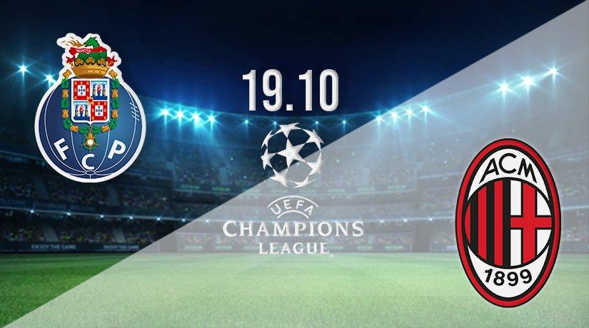 FC Porto v AC Milan Prediction: Champions League Match on 19.10.2021