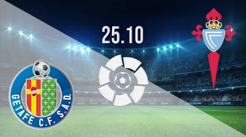 Getafe vs Celta Vigo Prediction: La Liga Match on 25.10.2021