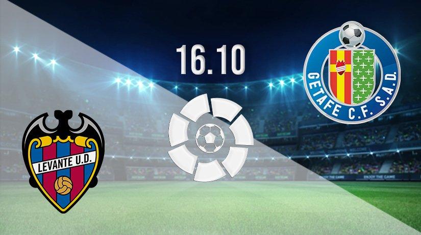 Levante vs Getafe Prediction: La Liga Match on 16.10.2021