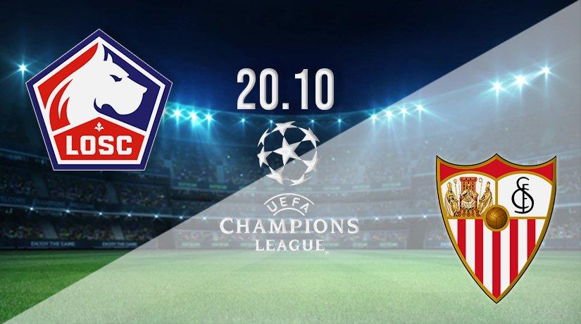 Lille vs Sevilla Prediction: Champions League Match on 20.10.2021