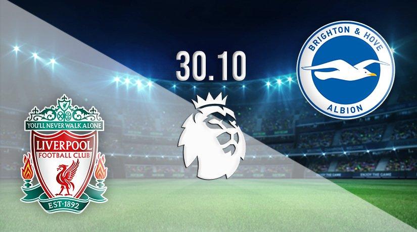 Liverpool vs Brighton Prediction: Premier League Match on 30.10.2021