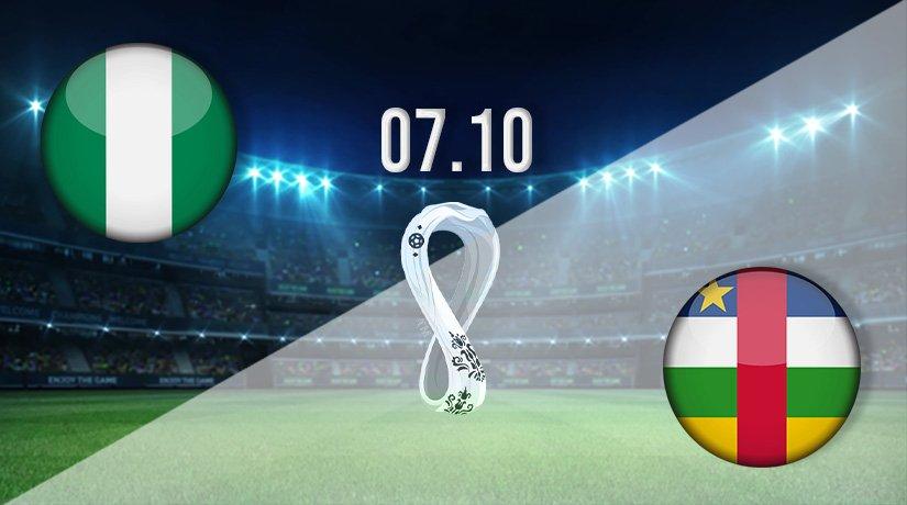 Nigeria v CAR Prediction: World Cup Qualifying Match on 07.10.2021