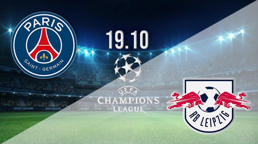 PSG v RB Leipzig Prediction: Champions League Match on 19.10.2021