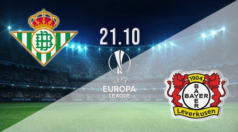 Real Betis vs Bayer Leverkusen Prediction: Europa League Match on 21.10.2021