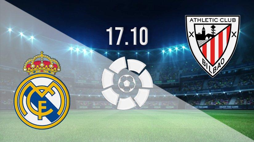 Real Madrid v Athletic Bilbao Prediction: La Liga Match on 17.10.2021