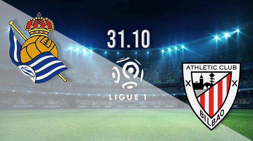 Real Sociedad v Athletic Bilbao Prediction: Spanish La Liga Match on 31.10.2021