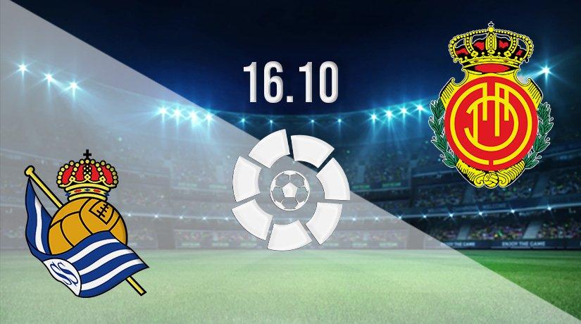 Real Sociedad vs Mallorca Prediction: La Liga Match on 16.10.2021