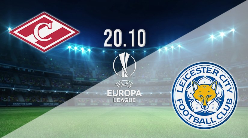 Spartak Moscow vs Leicester City Prediction: Europa League Match on 20.10.2021