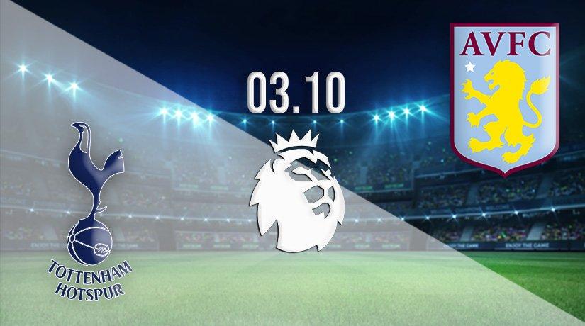Tottenham Hotspur vs Aston Villa Prediction: Premier League Match on 03.10.2021